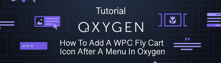 How To Add A WPC Fly Cart Icon After A Menu In Oxygen